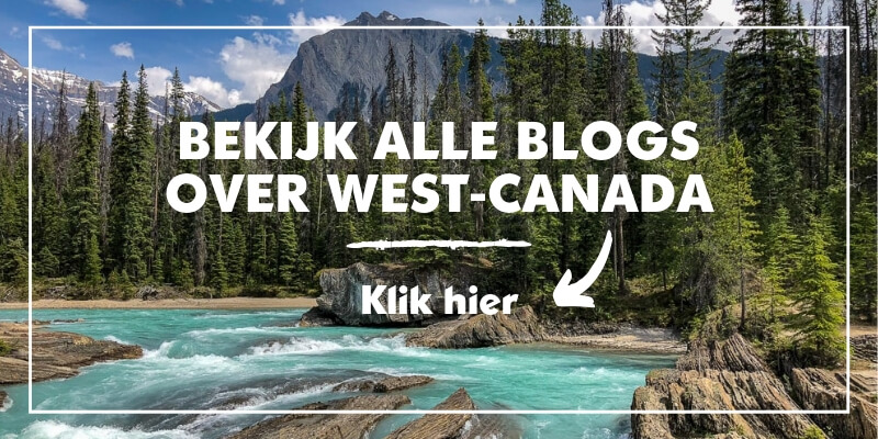 Alle blogs over West-Canada